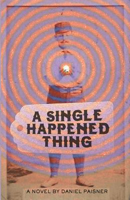 A Single Happened Thing Cover