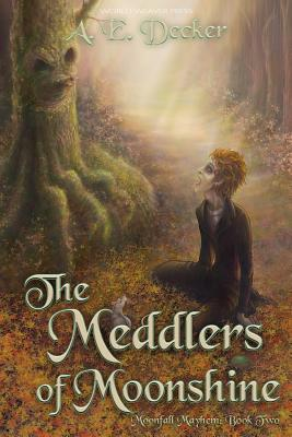 Cover for The Meddlers of Moonshine
