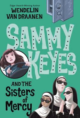 Sammy Keyes and the Sisters of Mercy Cover