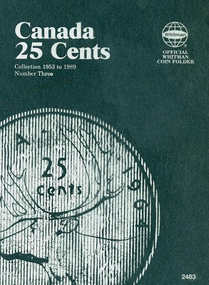 Canada 25 Cent Collection 1953 to 1989 Number Three (Official Whitman Coin Folder) Cover Image