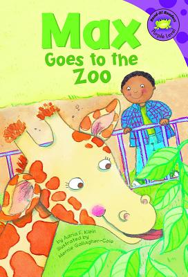 Max Goes to the Zoo (Read-It! Readers: The Life of Max Purple Level) Cover Image