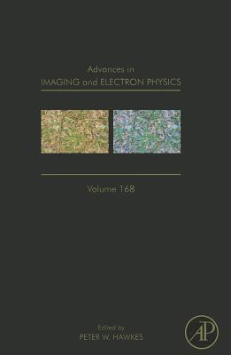 Advances in Imaging and Electron Physics, 168: Optics of Charged Particle Analyzers Cover Image