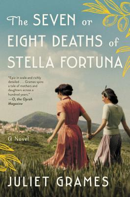 The Seven or Eight Deaths of Stella Fortuna: A Novel Cover Image