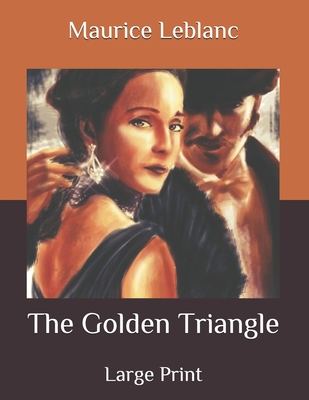 The Golden Triangle: Large Print Cover Image