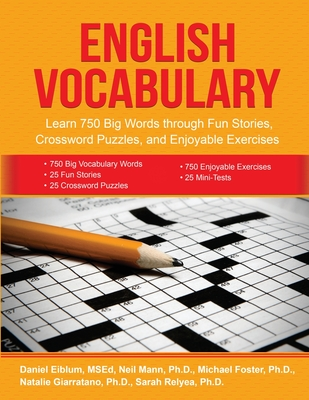 English Vocabulary: Learn 750 Big Words through Fun Stories, Crossword Puzzles, and Enjoyable Exercises Cover Image