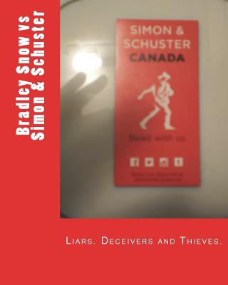 Corruption in Publishing: Bradley Snow vs Simon & Schuster Cover Image