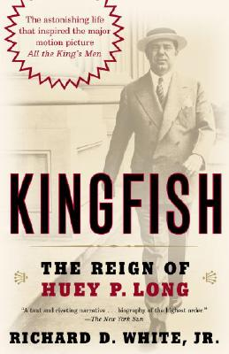 Kingfish: The Reign of Huey P. Long Cover Image