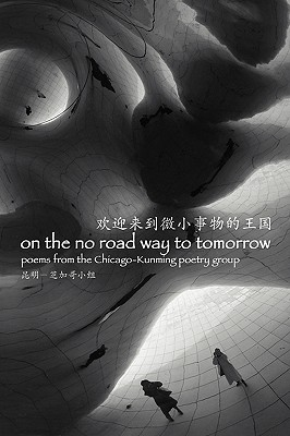 On the No Road Way to Tomorrow Cover