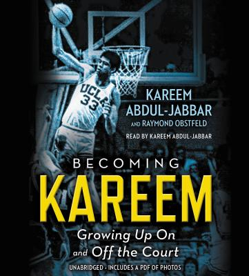 Becoming Kareem: Growing Up on and Off the Court Cover Image
