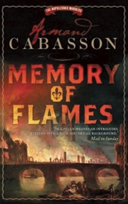 Cover for Memory of Flames (Napoleonic Murders)