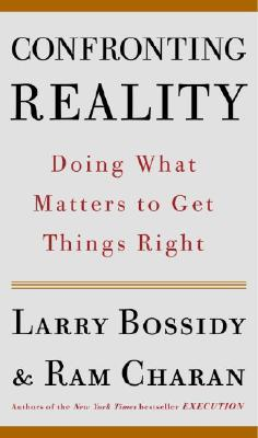 Confronting Reality: Doing What Matters to Get Things Right Cover Image