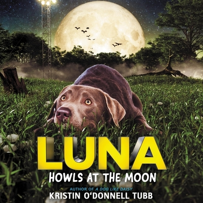 Luna Howls at the Moon Lib/E Cover Image