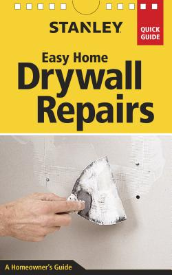 Stanley Easy Home Drywall Repairs Cover Image