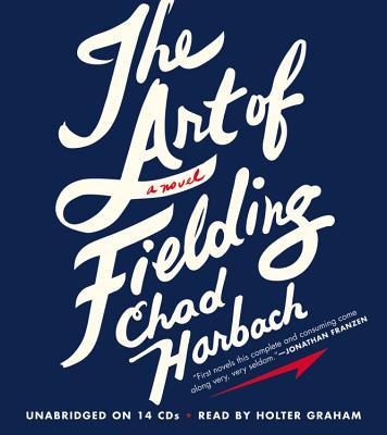 The Art of Fielding Lib/E Cover Image