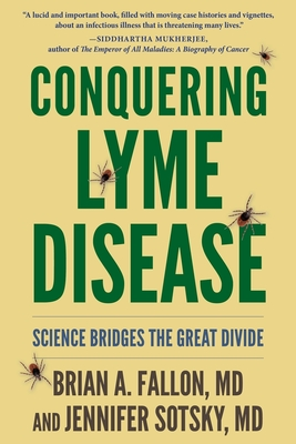 Conquering Lyme Disease: Science Bridges the Great Divide Cover Image