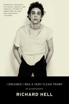 I Dreamed I Was a Very Clean Tramp: An Autobiography Cover Image