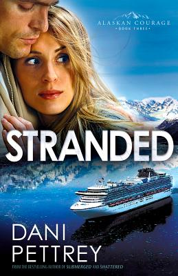 Stranded (Alaskan Courage #3) Cover Image