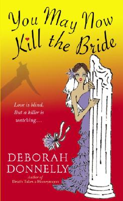 You May Now Kill the Bride Cover