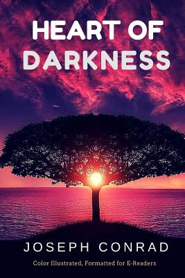 Heart of Darkness: Color Illustrated, Formatted for E-Readers Cover Image