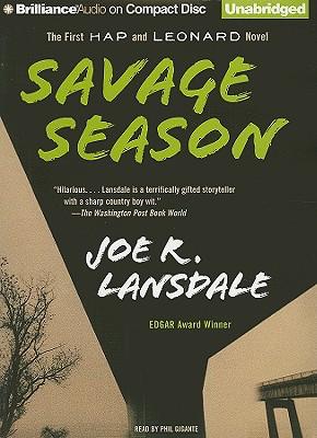 Savage Season (Hap Collins and Leonard Pine Novels #1) Cover Image