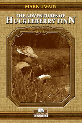 The Adventures of Huckleberry Finn (Thorndike Classics) Cover Image