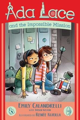 Ada Lace and the Impossible Mission (An Ada Lace Adventure #4) Cover Image