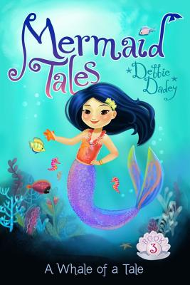 Cover for A Whale of a Tale (Mermaid Tales #3)