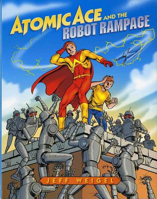 Atomic Ace and the Robot Rampage Cover