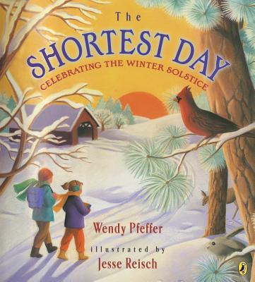 The Shortest Day: Celebrating the Winter Solstice Cover Image