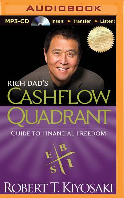 Rich Dad's Cashflow Quadrant: Guide to Financial Freedom (Rich Dad's (Audio)) Cover Image