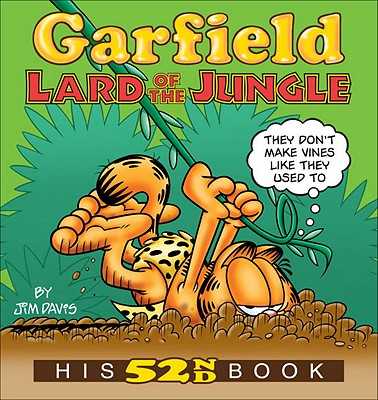 Garfield Lard of the Jungle: His 52nd Book Cover Image
