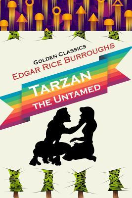 Tarzan the Untamed (Golden Classics #87) Cover Image