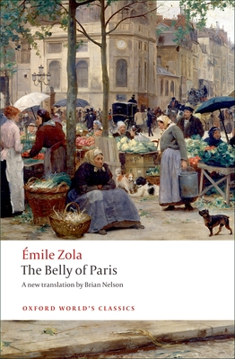 The Belly of Paris (Oxford World's Classics) Cover Image
