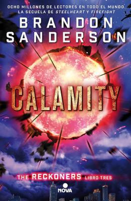 Calamity (Spanish Edition) (TRILOGÍA DE LOS RECKONERS / THE RECKONERS) Cover Image