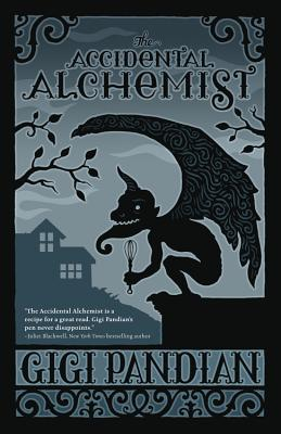 The Accidental Alchemist (Accidental Alchemist Mystery #1) Cover Image