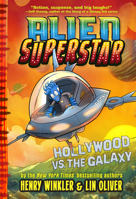 Hollywood vs. the Galaxy (Alien Superstar#3) Cover Image