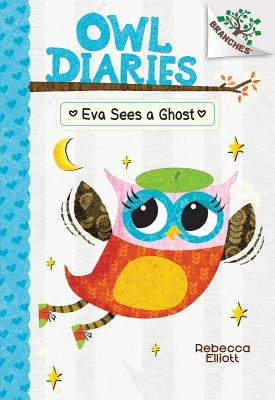 Eva Sees a Ghost: A Branches Book (Owl Diaries #2) (Library Edition) Cover Image