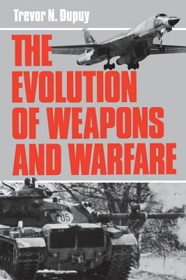 The Evolution Of Weapons And Warfare Cover Image