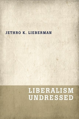 Liberalism Undressed Cover Image