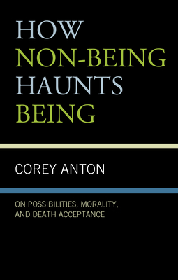 Cover for How Non-being Haunts Being