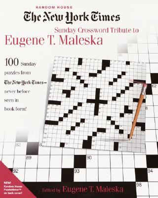 The New York Times Sunday Crossword Tribute to Eugene T. Maleska Cover