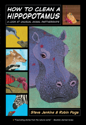 How to Clean a Hippopotamus: A Look at Unusual Animal Partnerships Cover Image