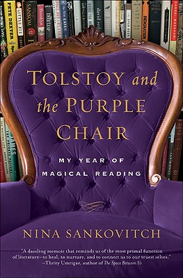 Tolstoy and the Purple Chair: My Year of Magical Reading Cover Image