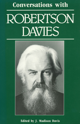 Conversations with Robertson Davies (Literary Conversations) Cover Image