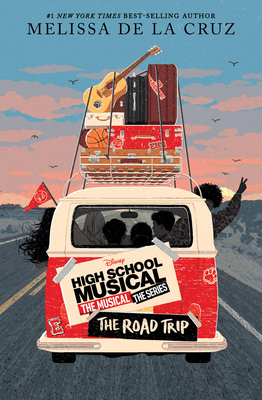 High School Musical: The Musical: The Series: The Road Trip Cover Image