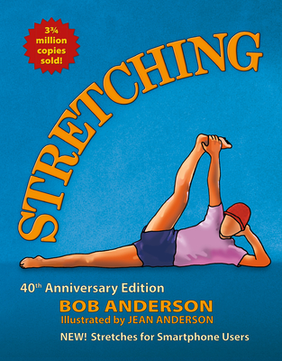 Stretching: 40th Anniversary Edition Cover Image