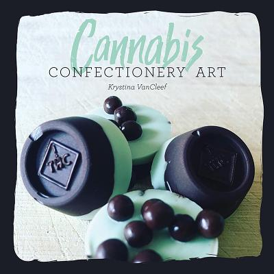 Cannabis Confectionery Art Cover Image