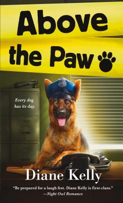 Above the Paw: A Paw Enforcement Novel Cover Image