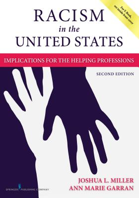 Racism in the United States, Second Edition: Implications for the Helping Professions Cover Image