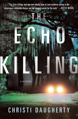The Echo Killing: A Mystery (A Harper McClain Mystery #1) Cover Image